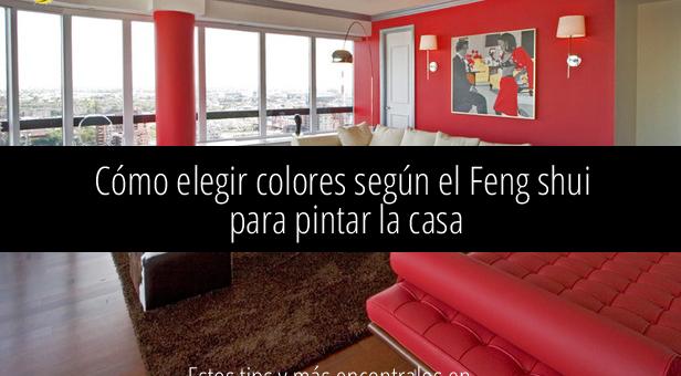 C mo elegir los colores seg n feng shui para pintar la - Colores feng shui para dormitorio ...